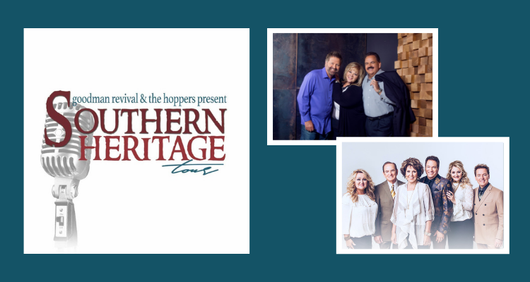 Southern Heritage Tour - The Hoppers and Goodman Revival